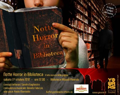 Notte Horror in Biblioteca 27 ottobre 2012 ore 22.00 -  Pinerolo