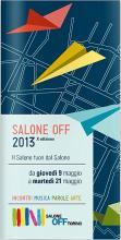 Il programma del Salone Off 2013 - Il Salone fuori dal Salone